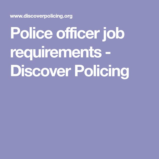 Police officer job requirements - Discover Policing