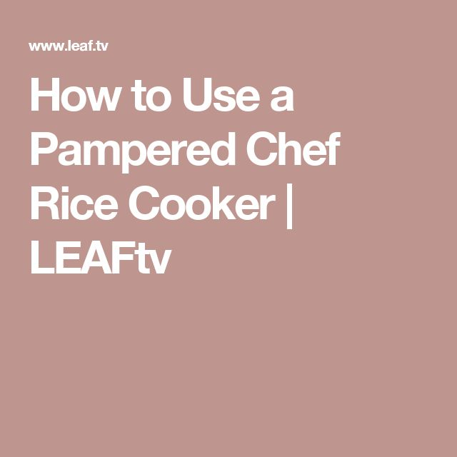 How to Use a Pampered Chef Rice Cooker | LEAFtv