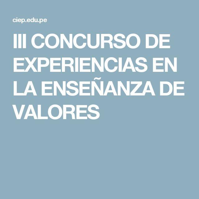 III CONCURSO DE EXPERIENCIAS EN LA ENSEÑANZA DE VALORES
