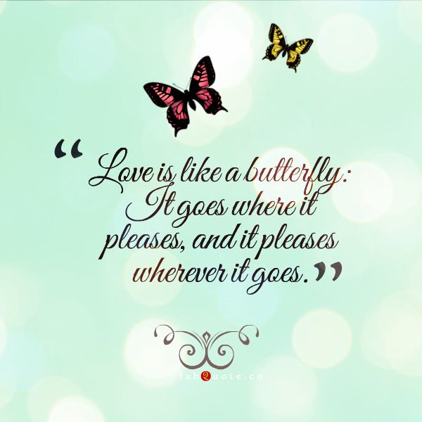 Love Is Like A Butterfly Fabulous Quotes El Amor Es Como Una