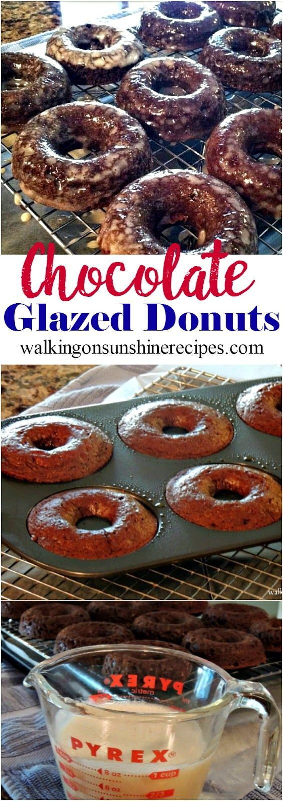 Chocolate Glazed Donuts from Walking on Sunshine Recipes