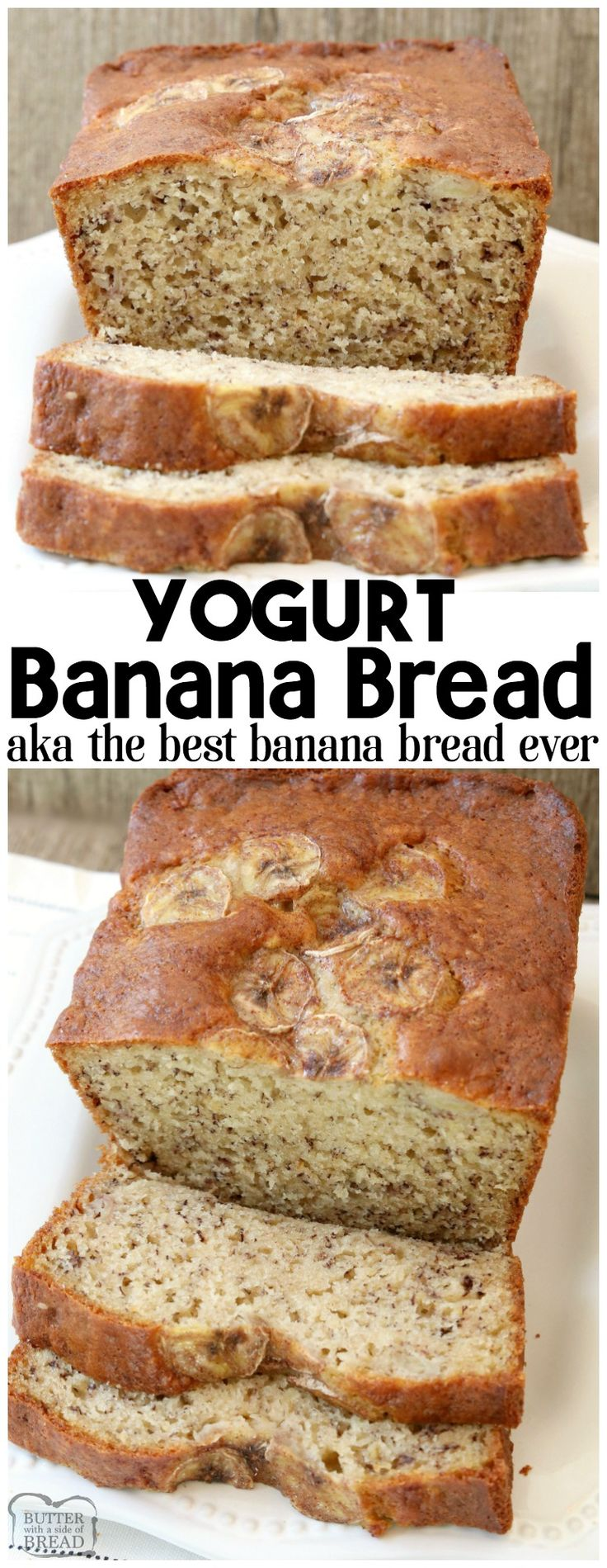 Yogurt Banana Bread is the BEST banana bread recipe ever! Made with yogurt and ripe bananas, it's super easy to make, light, moist & has the best flavor. Easiest & BEST #banana #bread I've EVER tasted! SAVE THIS ONE! #recipe #bananabread #baking #quickbread #breadrecipe from Butter With A Side of Bread