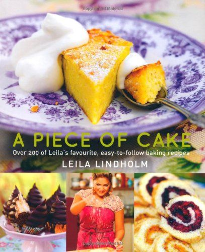 A Piece of Cake by Leila Lindholm http://www.amazon.co.uk/dp/1780094531/ref=cm_sw_r_pi_dp_KIesub1DEBFKV