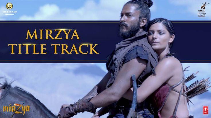 MIRZYA Title Song | MIRZYA | Harshvardhan Kapoor, Saiyami Kher | Shankar...