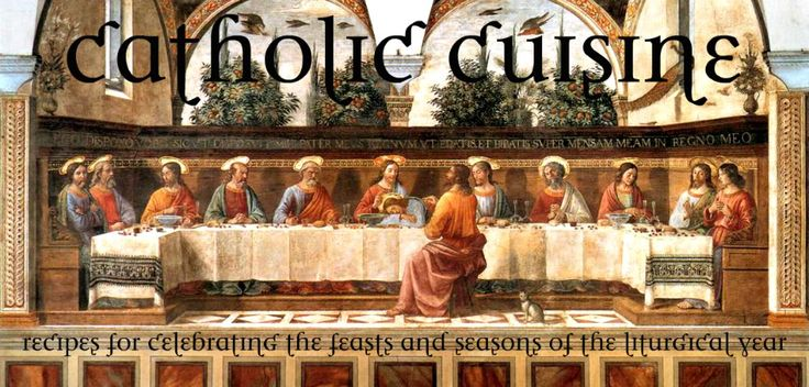 Catholic Cuisine - an incredible website with food ideas for the celebration/teaching of Catholic seasons, feast days, and saints