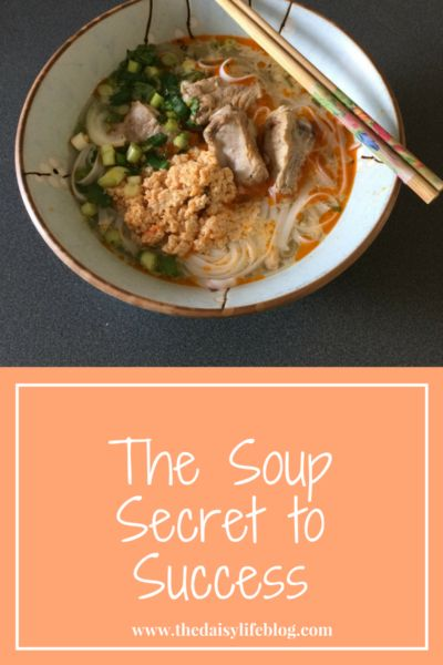 The Soup Secret to Success: Who knew soup could be a metaphor for success?