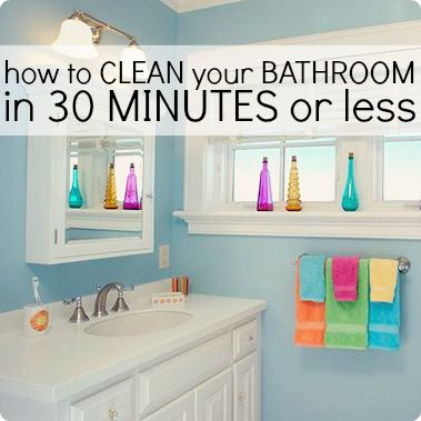 How to clean your bathroom in 30 minutes or less great for Bathroom cleaning ideas
