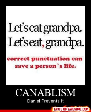 Canablism: Things Happen, Stuff, Bahaha, Funny Quotes, Humor, Save Living