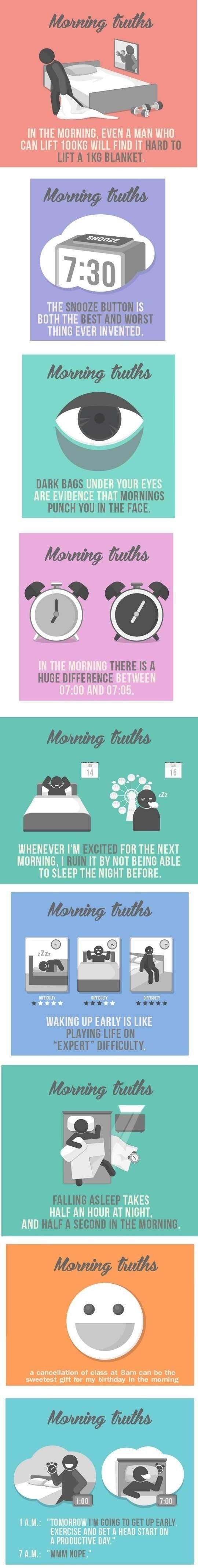 Morning truths. Especially the last one everyday!