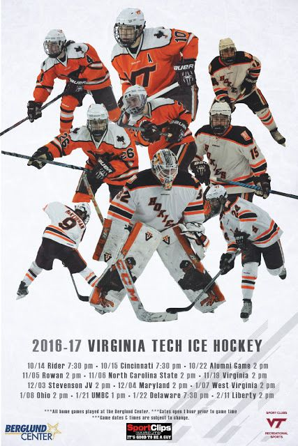 2016-'17 Virginia Tech Hockey Home Schedule       Saturday November 19—Virginia Cavaliers @ 2 pm (Teddy Bear Toss)