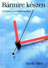 """Elég régen vásároltam már ezt a könyvet, de nagyon sokat segített, hogy előrébb lépjek az időgazdálkodás területén. Van egy második része is, arról majd a későbbiekben. A könyv tipikusan """"ame…"""