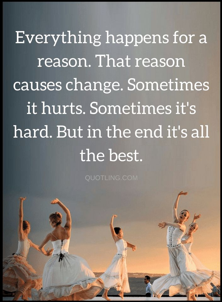 Quotes Nothing in life happens without a reason, sometimes we find the reason, sometimes we don't but each time there's a reason and it'll always for the best.
