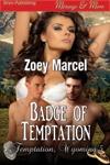 Badge of Temptation (Temptation, Wyoming 5) - MMF Menage/Contemporary