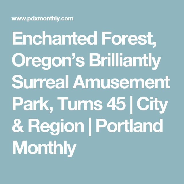 Enchanted forest coupons salem oregon