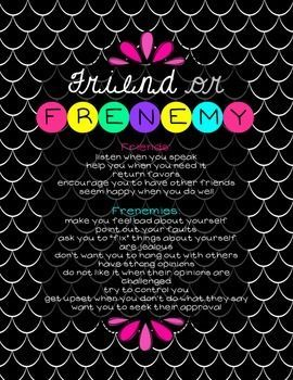 "Help girls distinguish between true friends and frenemies. You might also like:Friend or Frenemy BundleSelf-Respect LessonBling the Teacher's Lounge with these FUN ""Positive Affirmations"" Posters"