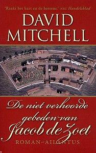 David Mitchell - De niet verhoorde gebeden van Jacob de Zoet