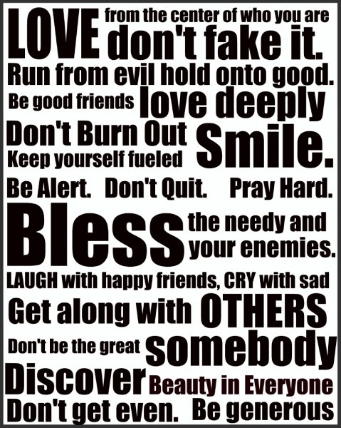 Rules to live by---and it's NEVER TOO LATE to teach/remind kids to do these things----even after they've left home!