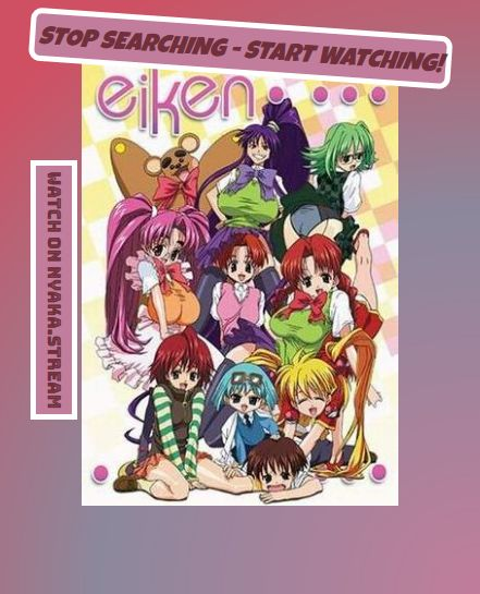 Watch Eiken Anime Online - All Episodes available on the Animey until hell Freezes over. Full Episodes are streamed without delay - have a look for yourself!