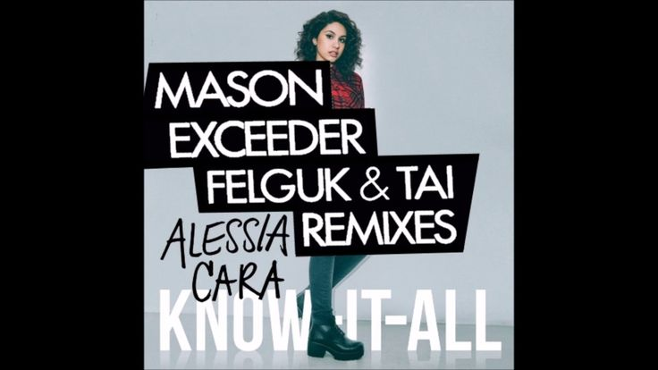 Alessia Cara – Scars to your Beautiful vs Mason – Excee…