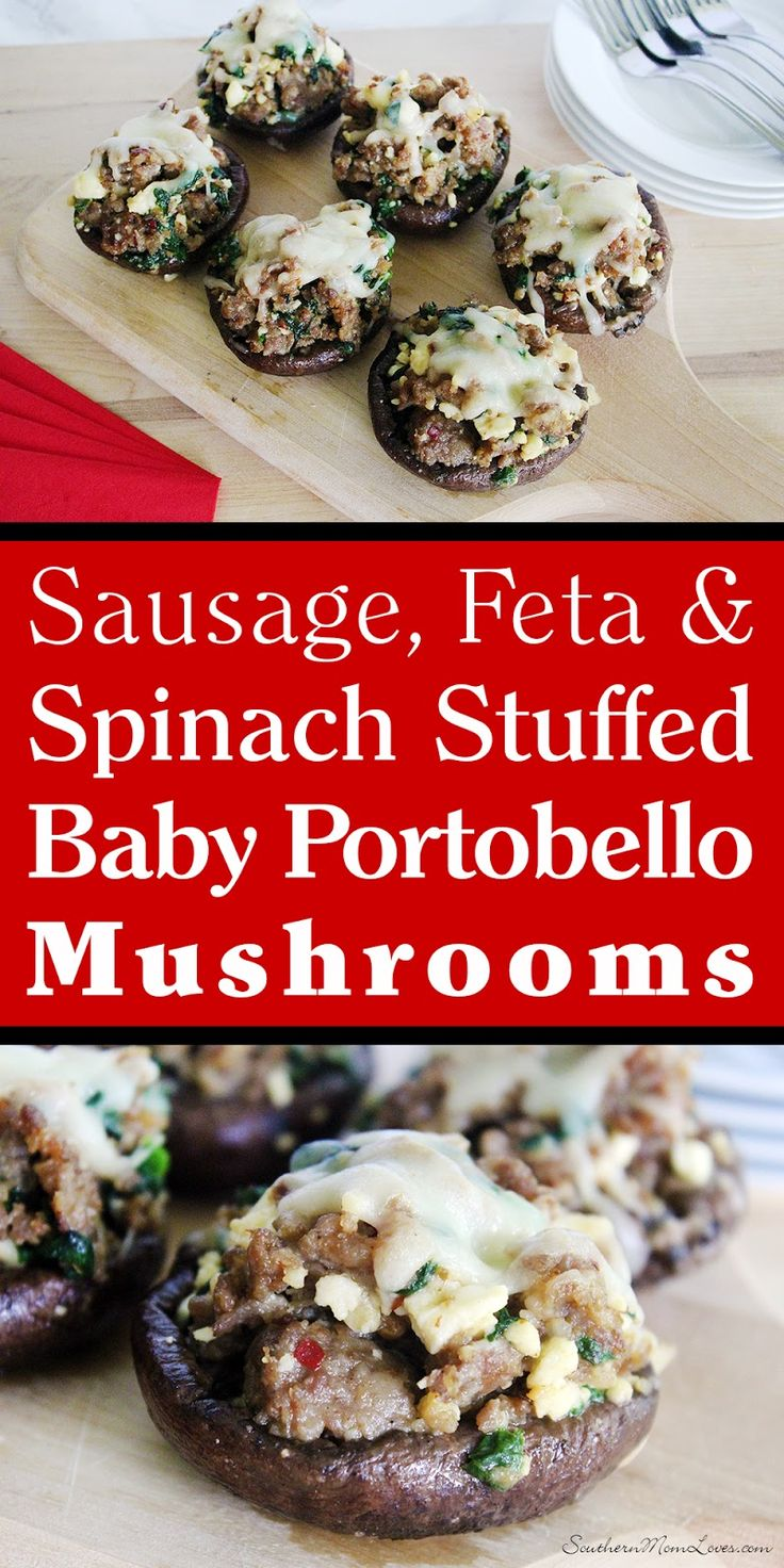 Sausage, Feta & Spinach Stuffed Baby Portobello Mushrooms #Recipe [ad ...