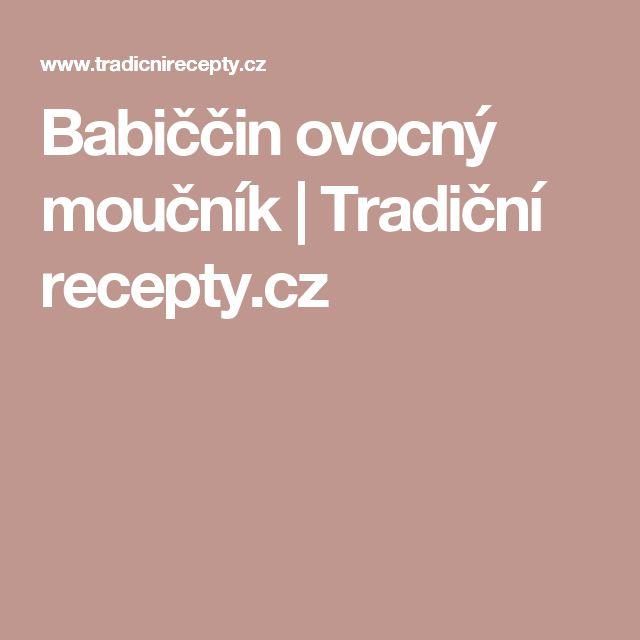 Babiččin ovocný moučník | Tradiční recepty.cz