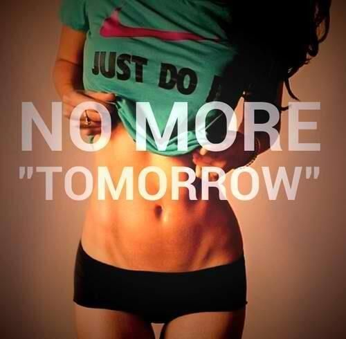 "NO MORE ""TOMORROW"" http://www.ilikerunning.com #quote #motivation #running"
