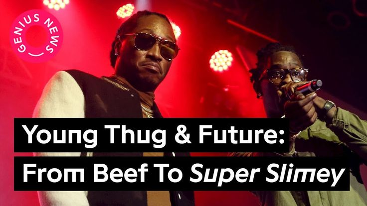 Young Thug & Future Go From Disses To Friendly For 'Super Slimey' Mixtape | Genius News - https://www.mixtapes.tv/videos/young-thug-future-go-from-disses-to-friendly-for-super-slimey-mixtape-genius-news/