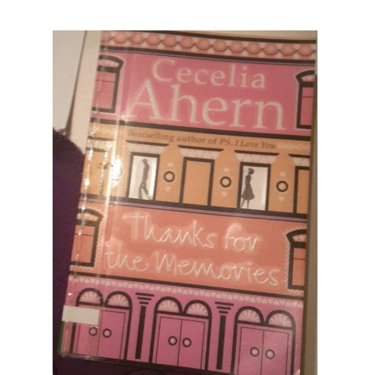 Bloggerwithsmile : Buch Empfehlung - Thanks for the Memorie/Ich hab dich im Gefühl by cecelia Ahern