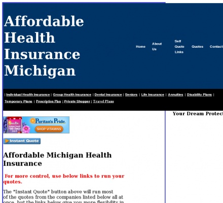 MyAffordableHealth company has selections with the michigan health insurance coverage requested most often for the individual and family at michigan. If you are looking for personal, friendly service for Michigan Health Insurance please Visit to: www.MyAffordableHealth.com