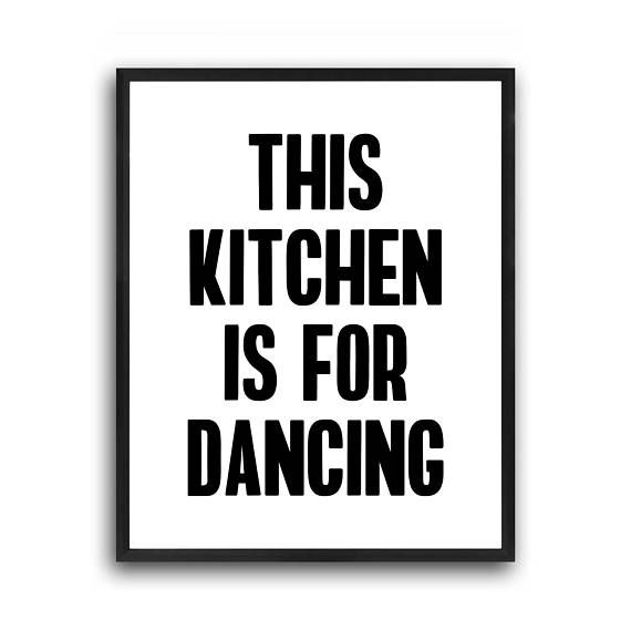 This Kitchen is for dancing, Kitchen typography, Kitchen quote, Nordic kitchen, Typography wall art, Modern minimalist, Funny kitchen print