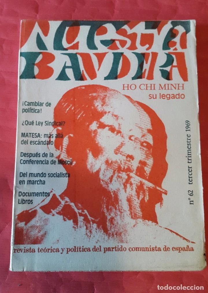 NUESTRA BANDERA, Nº 62 . 1969. HO CHI MINH - REVISTA DEL PARTIDO COMUNISTA DE ESPAÑA - Foto 1