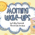 Start your day the brain-smart way!!  Morning wake-ups will energize your students and get them ready for the day! FREE