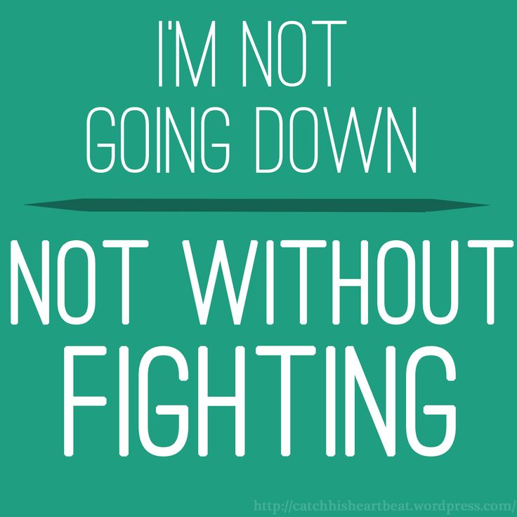 Fighting Quotes: Not Going Down Without A Fight Quotes. QuotesGram