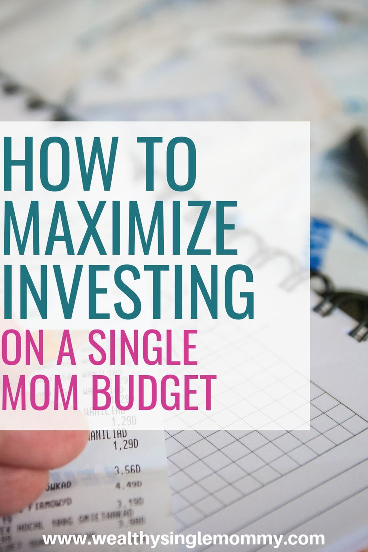 How to get your single mom money act together in 2019 and beyond! – BEGINNER INVESTING