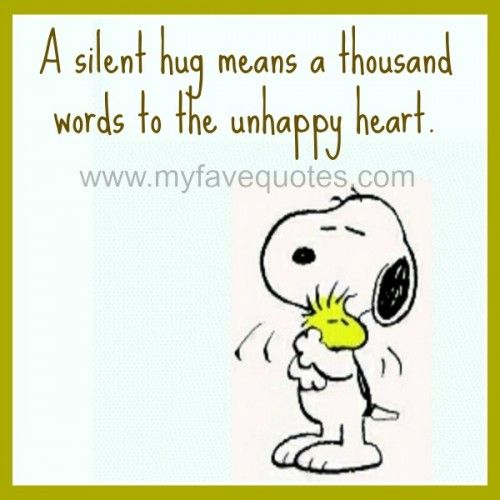 My Favorite Quotes » Blog Archive » A silent hug means a thousand words.