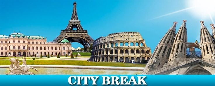 City Break-uri la super prețuri!