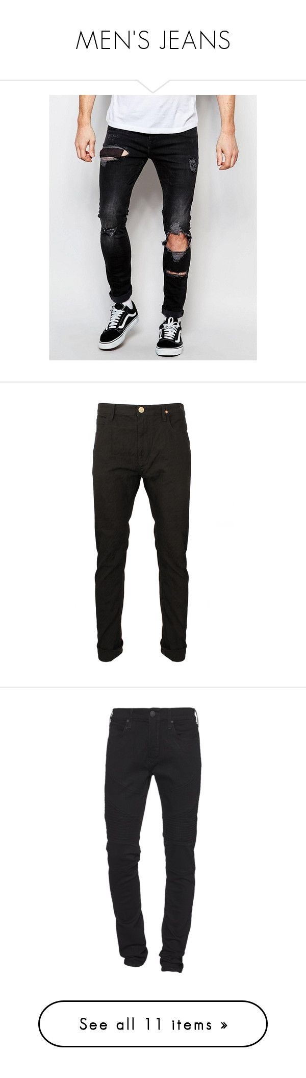 """""""MEN'S JEANS"""" by wa-sa-bae ❤ liked on Polyvore featuring men's fashion, men's clothing, men's jeans, mens super skinny jeans, mens tall jeans, mens destroyed jeans, mens zipper jeans, mens torn jeans, guy's and male clothes"""