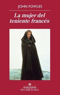Vomitando mariposas muertas: La mujer del teniente francés - John Fowles
