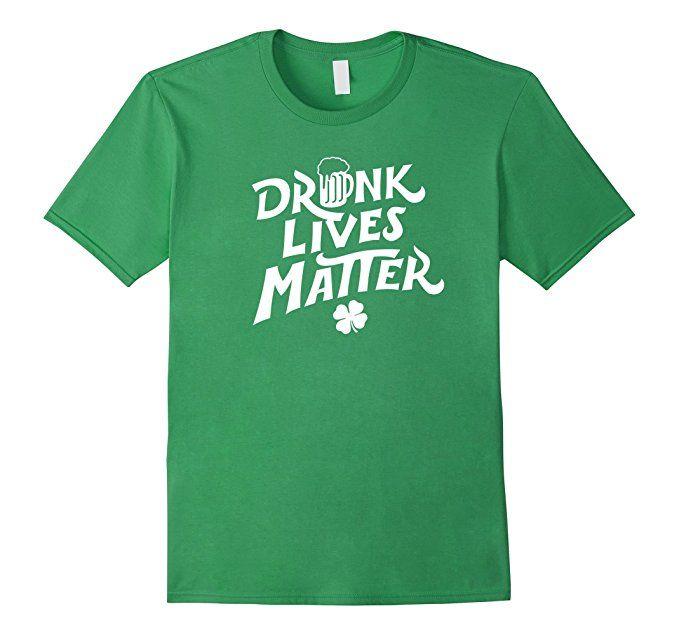Men's Drunk Lives Matter St. Patrick Day T-Shirt 3XL Grass