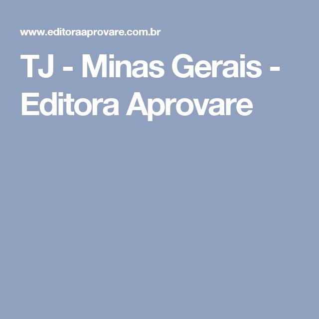 TJ - Minas Gerais - Editora Aprovare