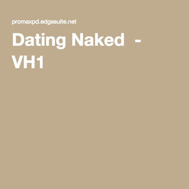 Dating Naked - VH1