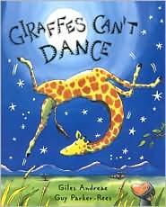 Giraffes Can't DanceReading, Giles Andrea, Case, Kids Book, Book Jackets, Dance, Children Book, Pictures Book, Giraffes
