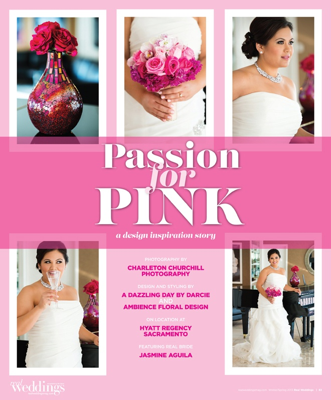 Passion for PINK, a Real Weddings design story featuring gorgeous SPARKLE bridal couture gowns and accessories!