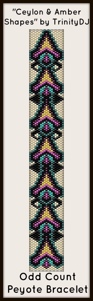 """NEW AND EXCITING NEWS : Here's your chance to test bead new designs and earn DISCOUNTS on your next 'In the Raw' Design! """"Ceylon & Amber Shapes"""" (Odd Count Peyote stitch bracelet pattern) is one of the designs in this section. Please follow this link for more info: http://cart.javallebeads.com/Ceylon-Amber-Shapes-Odd-Count-Peyote-Pattern-p/td079.htm"""