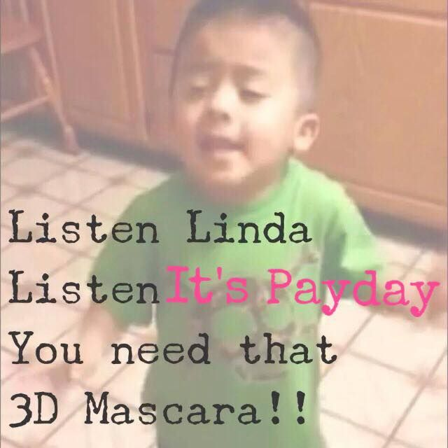 Listen to me Linda, listen it is payday again. Go to this site and order. www.youniqueproducts.com/ArleneMcCorkle