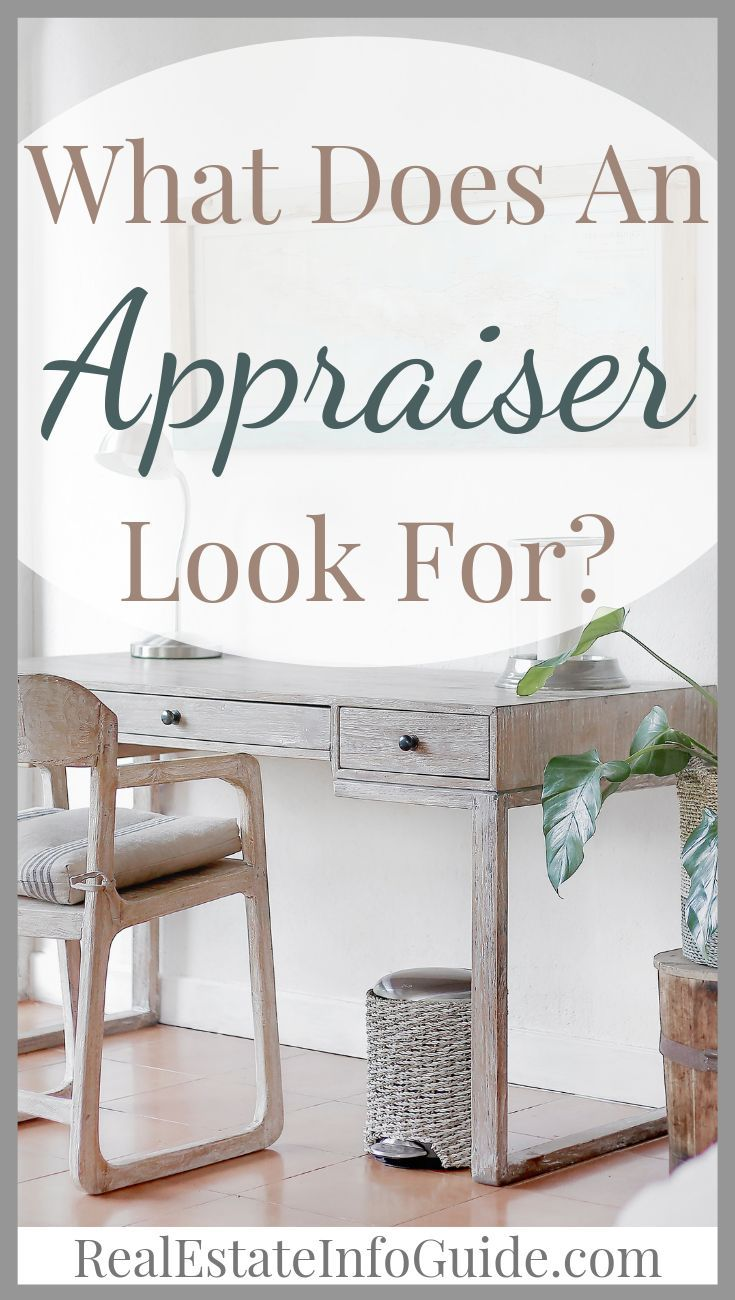 What Does An Appraiser Look For Home Appraisal Home Buying Tips Home Buying