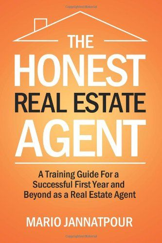 The Honest Real Estate Agent: A Training Guide « LibraryUserGroup.com – The Library of Library User Group