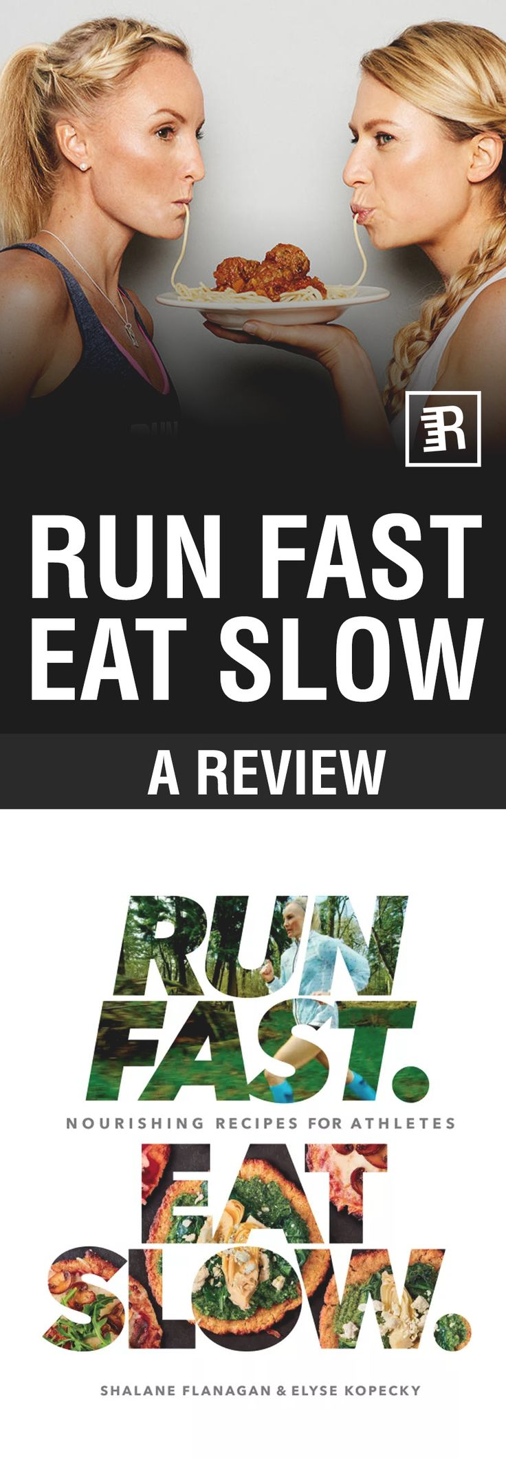 The up and coming book Run Fast Eat Slow by Shalane Flanagan and Elyse Kopecky shatters previous understanding of what it means to eat as a runner.