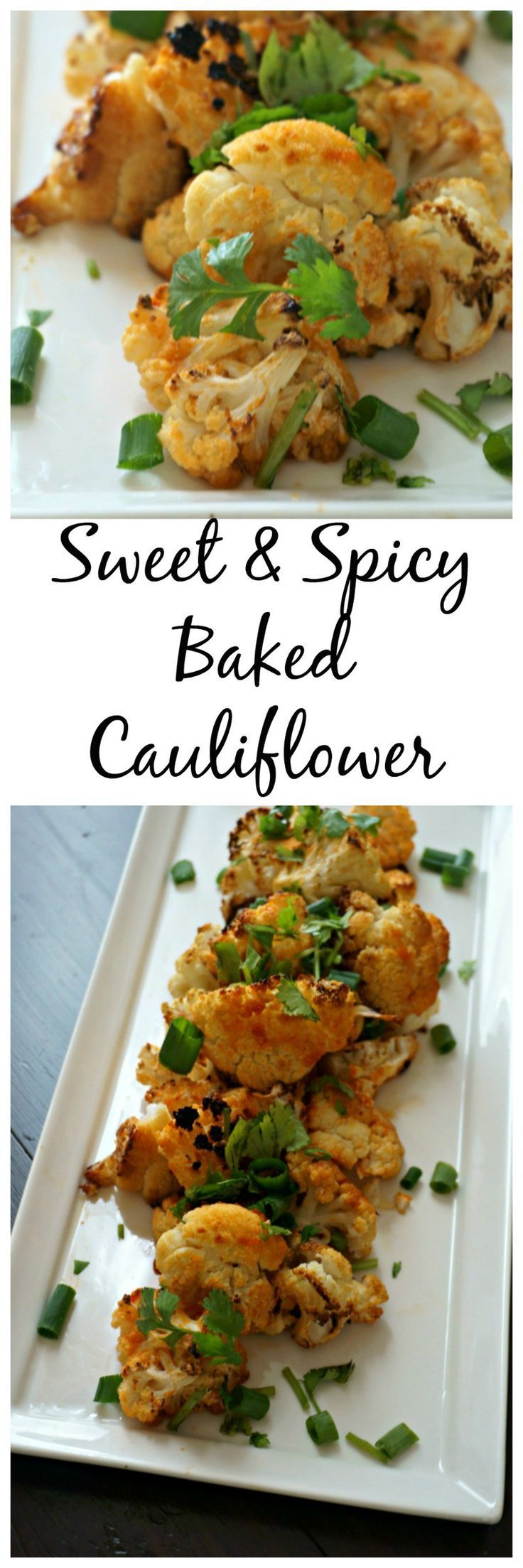 Sweet and Spicy Roasted Cauliflower  Cauliflower is marinated with a sweet and spicy marinade and then roasted until perfectly crisp and crunchy  It is finished with a sticky glaze  totally addictive and perfectly poppable