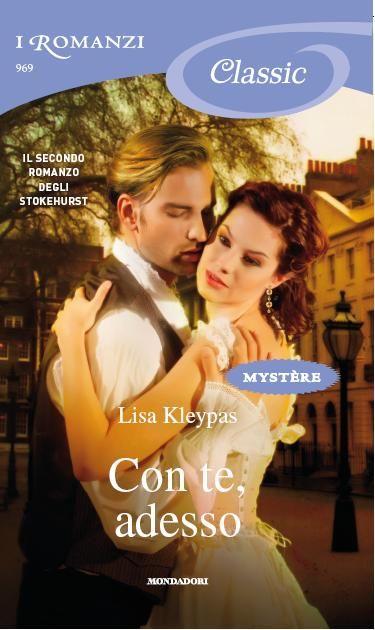 Con te, adesso Lisa Kleypas - Cerca con Google